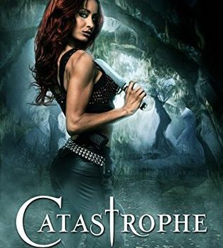 Catastrophe by Liz Schulte