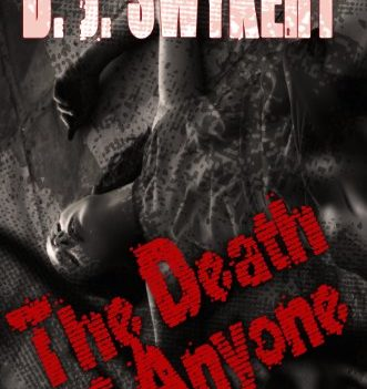 The Death of Anyone by DJ Swykert