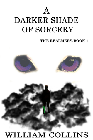A Darker Shade of Sorcery by William Collins