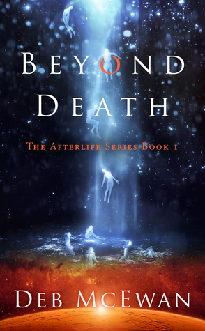 Beyond Death by Deb McEwan