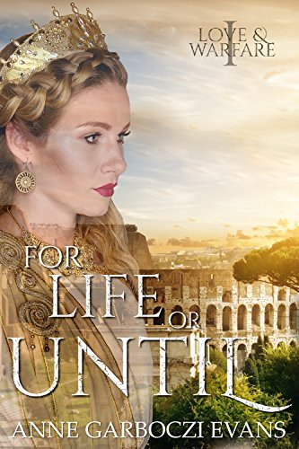 For Life or Until by Anne Garboczi Evans